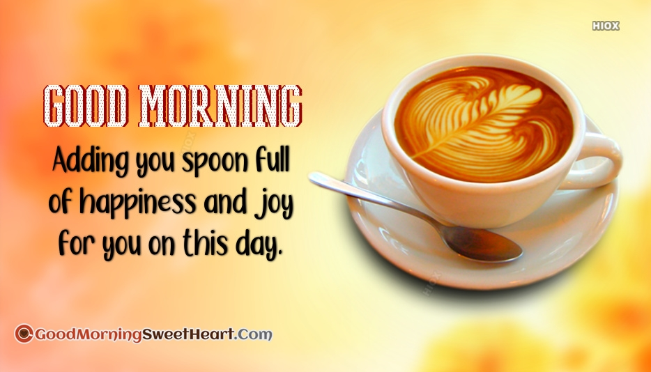 Adding You Spoon Full of Happiness and Joy for You On This Day.