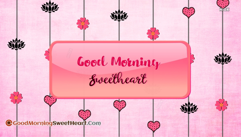 Download Good Morning Sweetheart