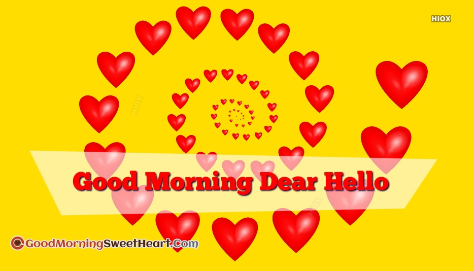 Hello Good Morning Quotes