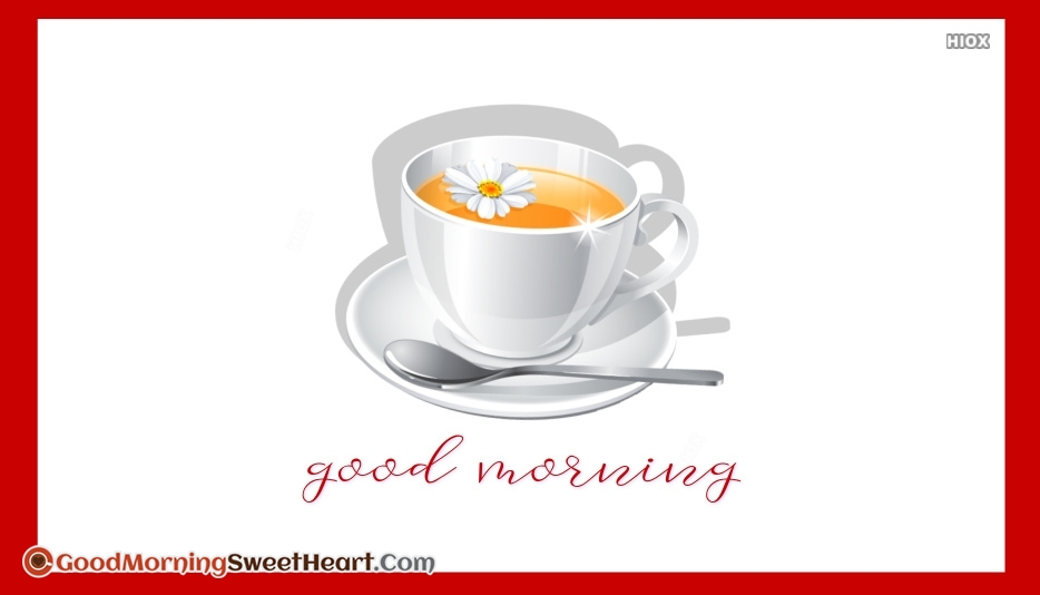 Good Morning Image With Tea or Coffee