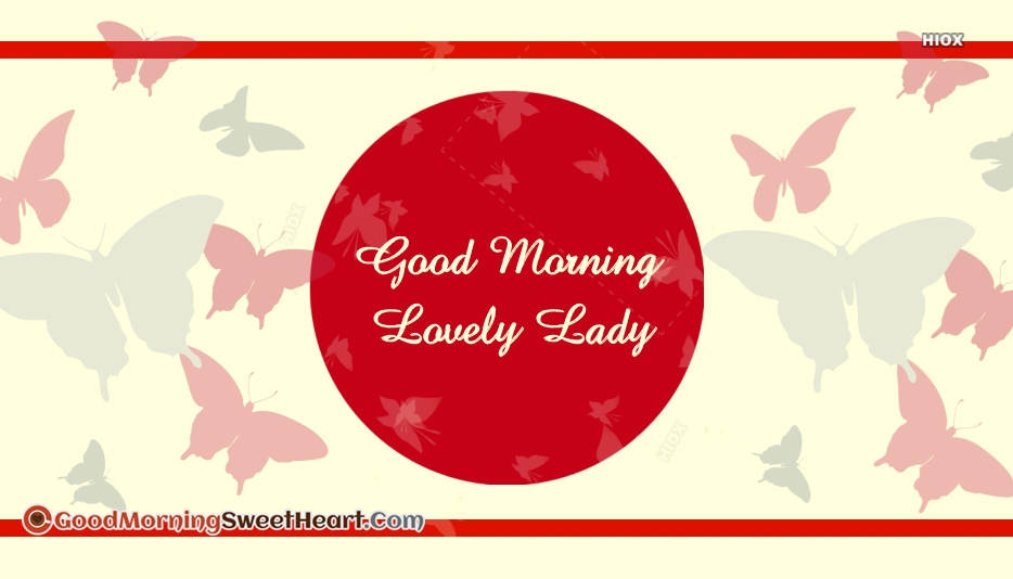 Good Morning Lovely Lady Images