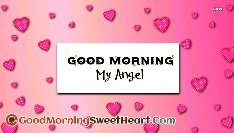 Good Morning Message for My Angel