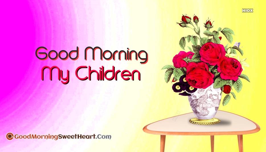 Good Morning Messages for Children