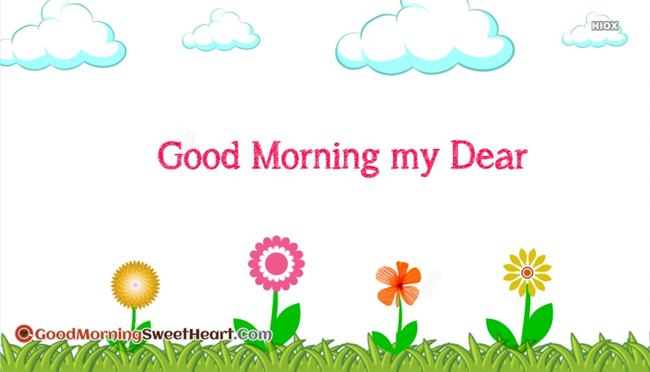 Good Morning My Dear Images
