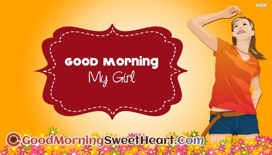 Good Morning My Girl