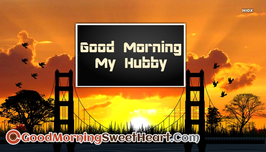 Good Morning Message For Hubby