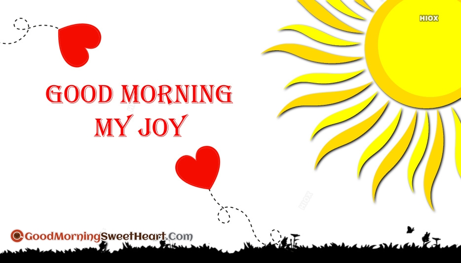 Good Morning My Joy