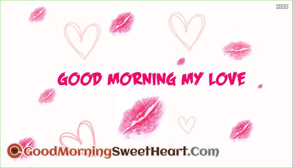 Good Morning My Love With Kiss Images : Good morning pic love kiss impremedia