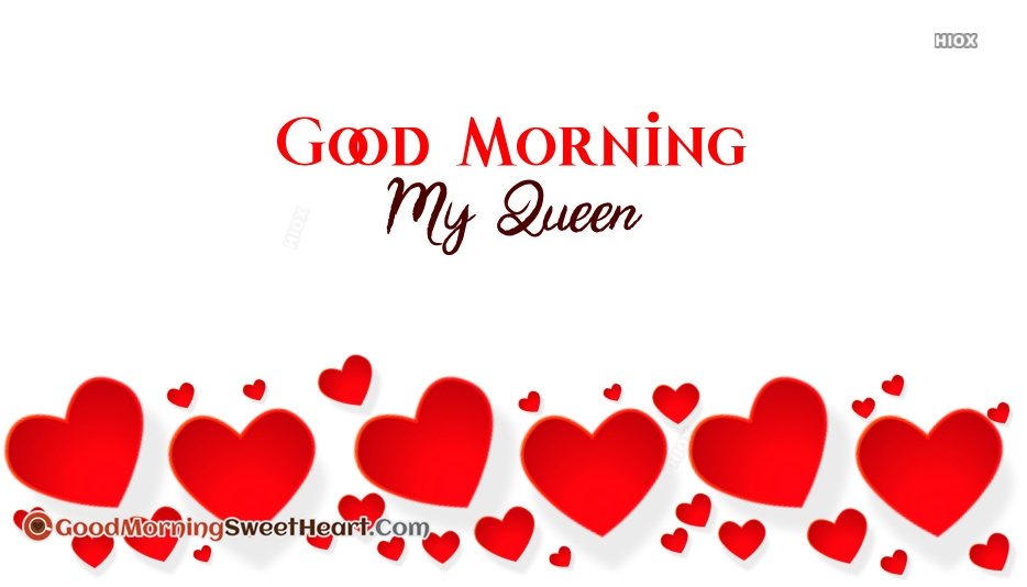 Good Morning My Queen Pics