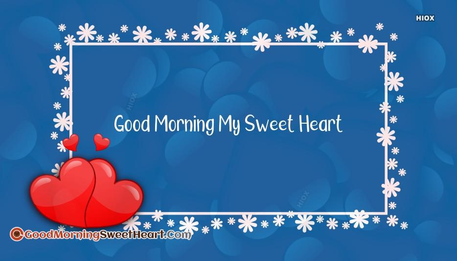 Good Morning My Sweet Heart Wallpaper