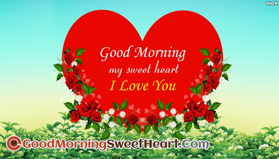 Wallpaper Good Morning I Love You : I Love You My Sweetheart Pictures Wallpaper Images