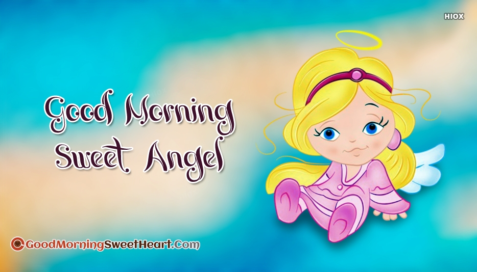 Good Morning Sweet Angel Images