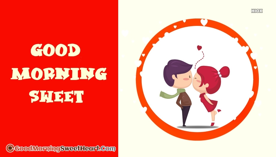 Good Morning Sweet Beautiful