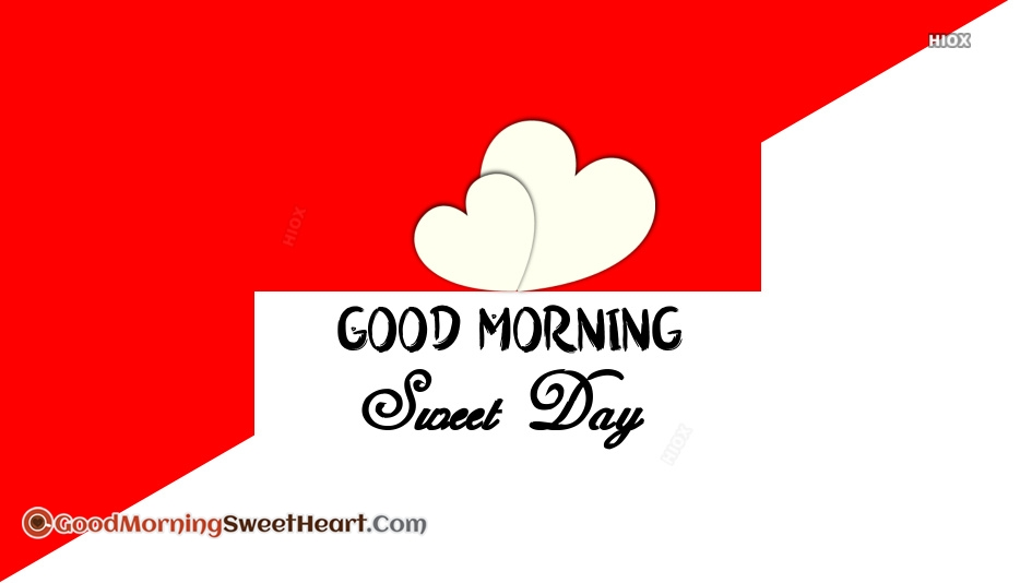 Good Morning Have A Sweet Day Images, Pics