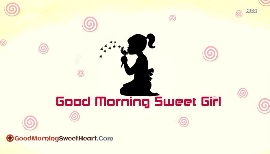 Good Morning Sweet Girl Images, Wallpaper