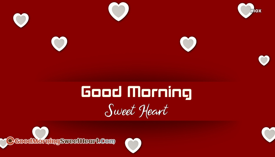 Good Morning Sweet Heart Pic