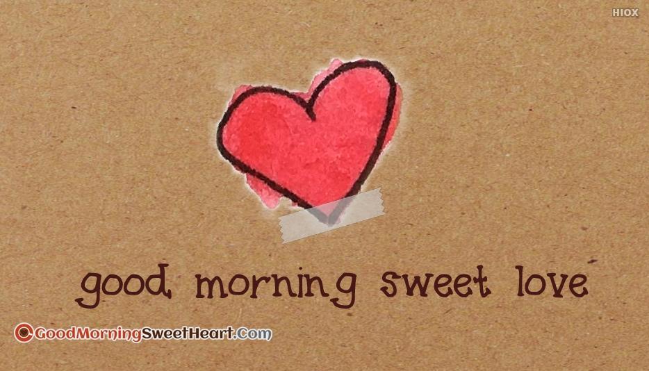 Good Morning Sweet Love