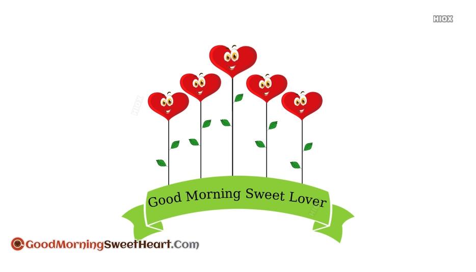 Good Morning Sweet Lover
