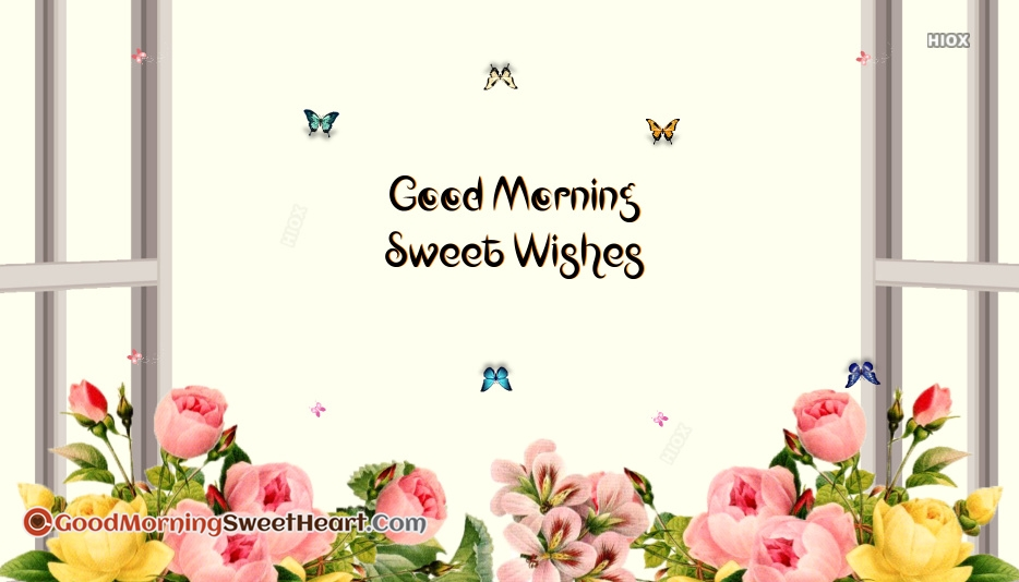 Good Morning Sweet Wishes