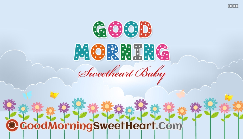Good Morning Sweetheart Baby