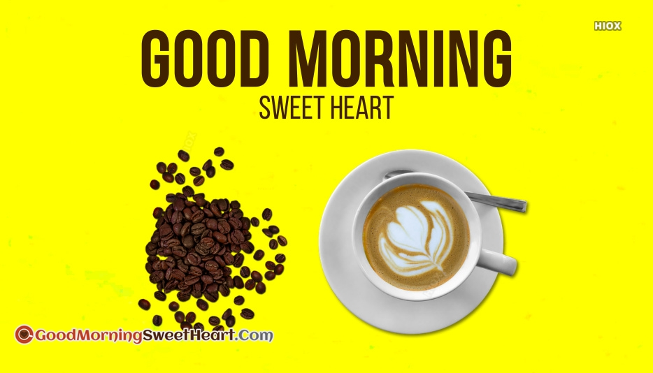 Good Morning Sweetheart Coffee Images