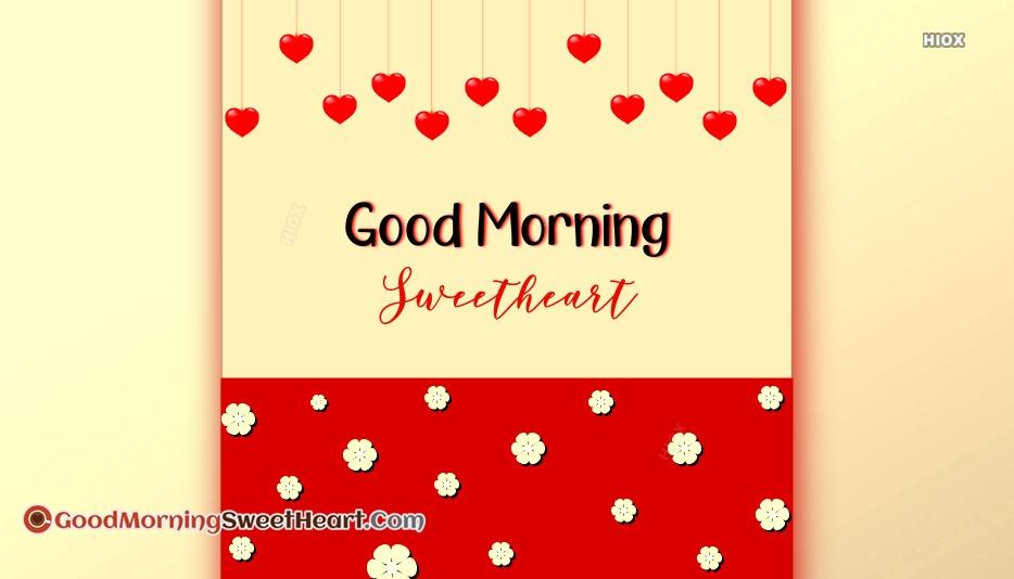 Good Morning Sweetheart Flower Images