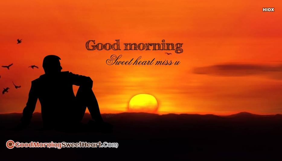 Good Morning Sweetheart Miss U