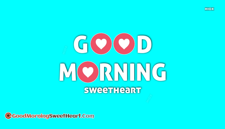 Good Morning Sweetheart Wallpaper