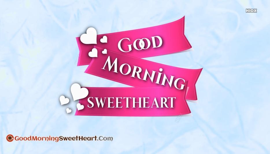 Good Morning Sweetheart Whatsapp