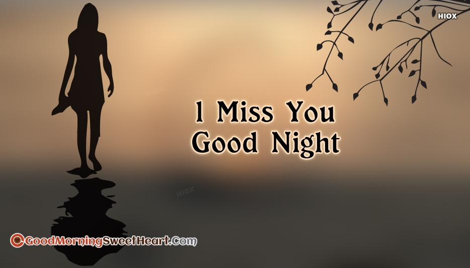 75 Good Night Miss You Images Soaknowledge