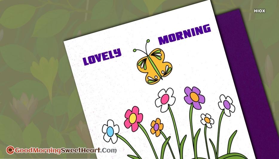 Lovely Morning Greetings
