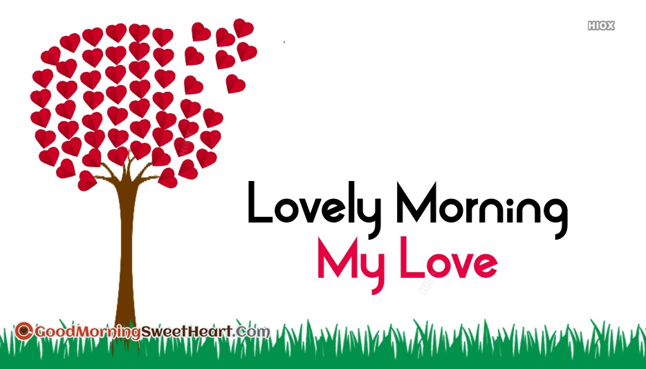 My Love Good Morning Sweetheart Images