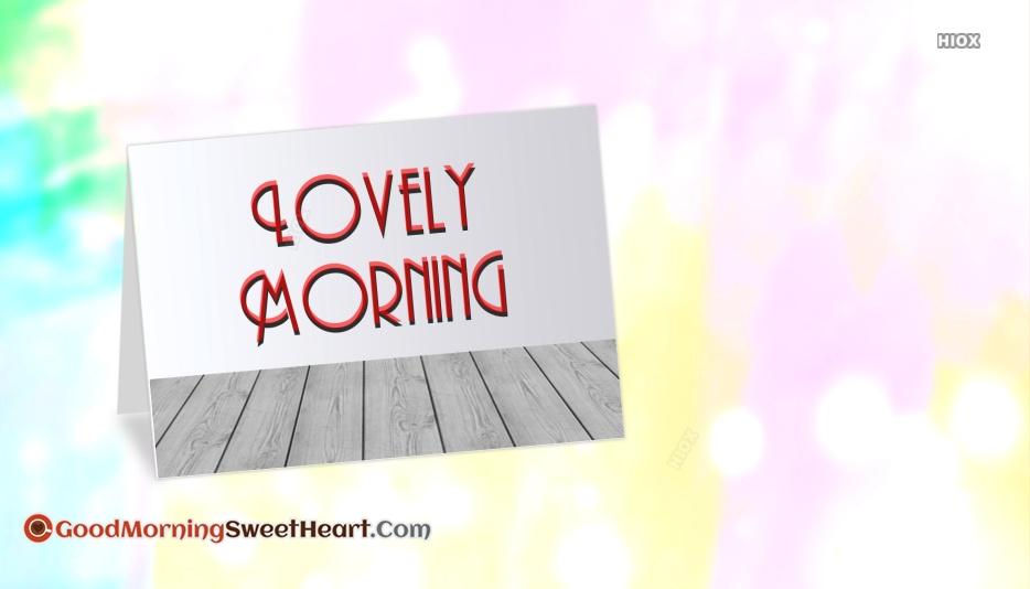 Lovely Morning Wallpaper