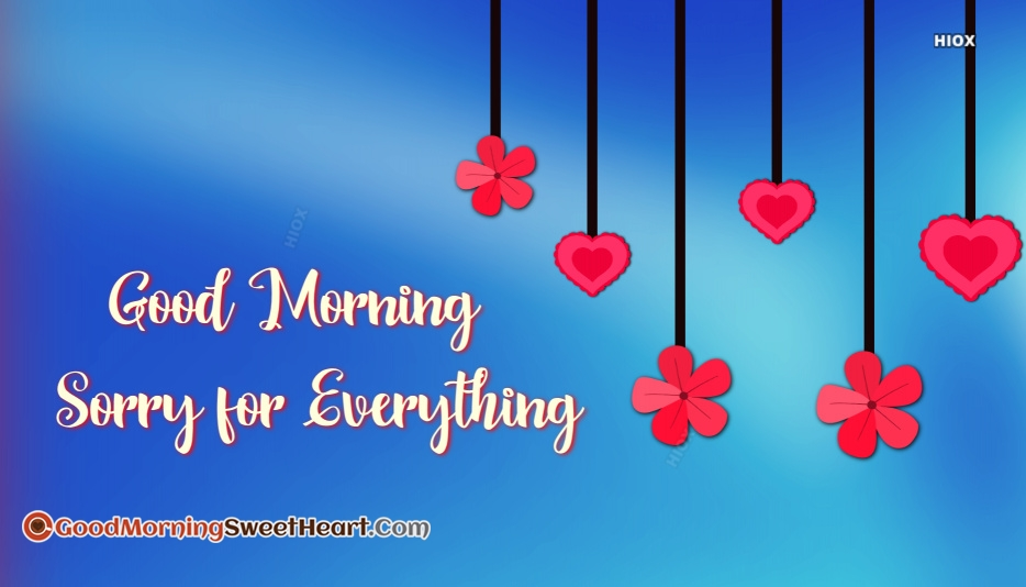 Good Morning Sorry Images