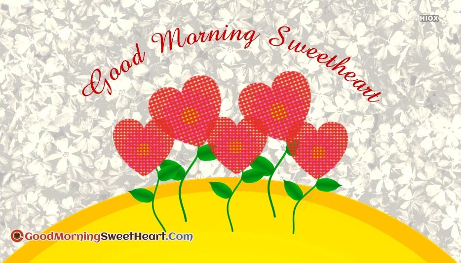 Sweetheart Good Morning