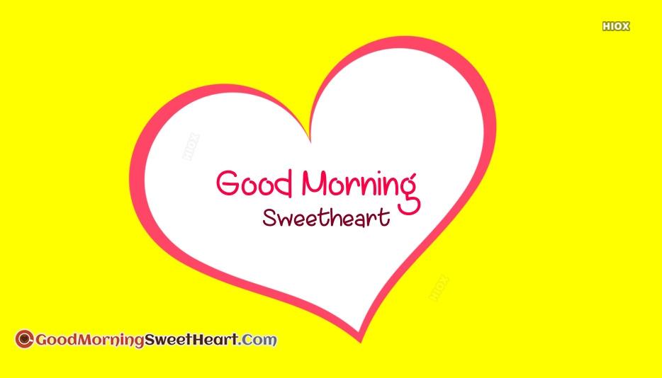Sweetheart Good Morning Wallpaper