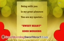 Being With You Is My Great Pleasure. You Are Special Sweet Heart