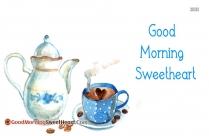 Best Good Morning Sweetheart
