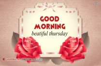 Good Morning Beautiful Thursday