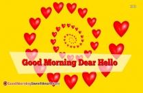 Good Morning Dear Hello
