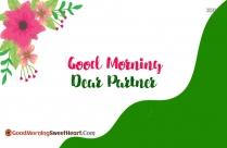 Good Morning Dear Partner