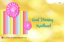 Good Morning For Sweetheart