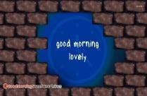 Lovely Good Morning Dear