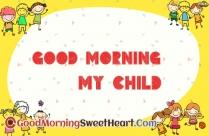 Good Morning My Child