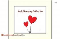 Good Morning My Endless Love