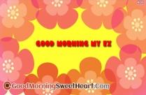 Good Morning My Ex