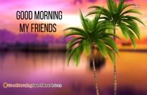Good Morning My Friends Wallpaper