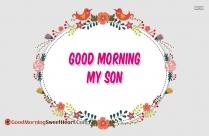 Good Morning My Son