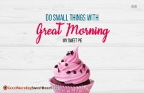 Good Morning My Sweet Pie