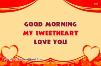 Good Morning My Sweetheart Love You